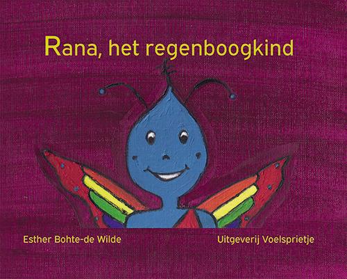 Rana, het Regenboogkind ISBN 978-90-824214-2-2