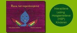 Interactieve Lezing Hoogsensitieve (HSP) kinderen - Hoogsensitiviteit
