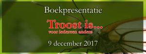 Boekpresentatie Troost is voor iedereen anders in Bellingwolde Partycentrum de Meet