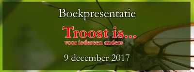 Boekpresentatie Troost is voor iedereen anders in Bellingwolde Partycentrum de Meet
