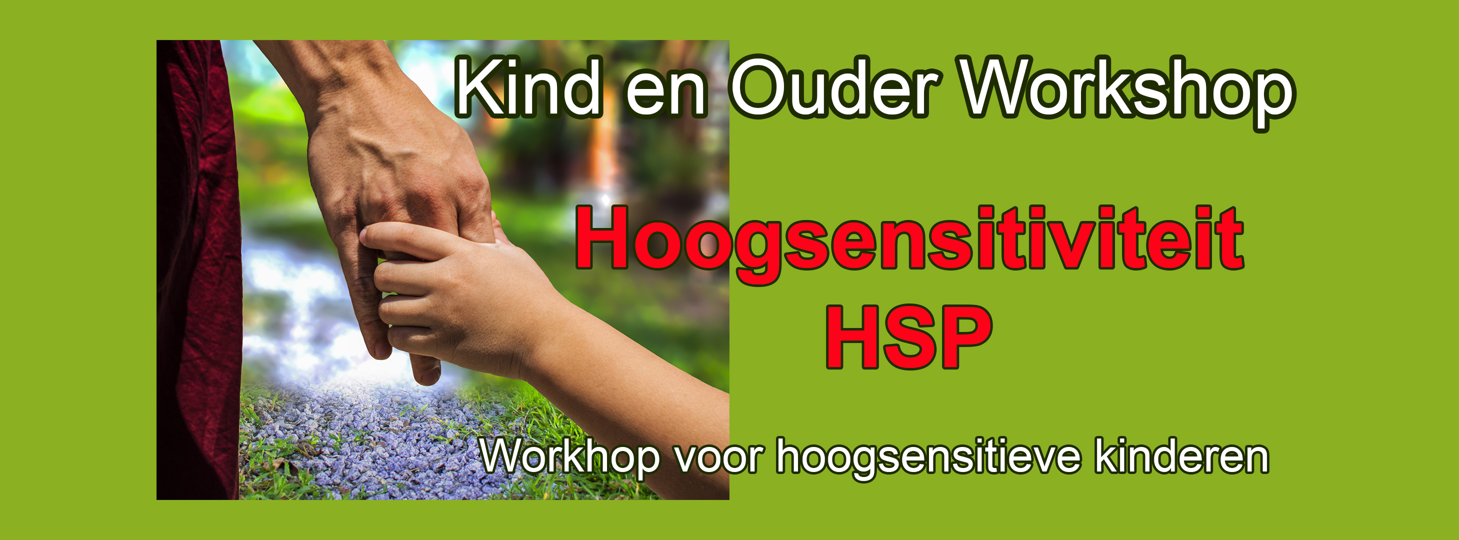 Kind en Ouder Workshop Hoogsensitiviteit - HSP een workshop voor hoogsensitieve kinderen