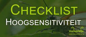 Download hier de checklist eigenschappen hoogsensitiviteit HSP