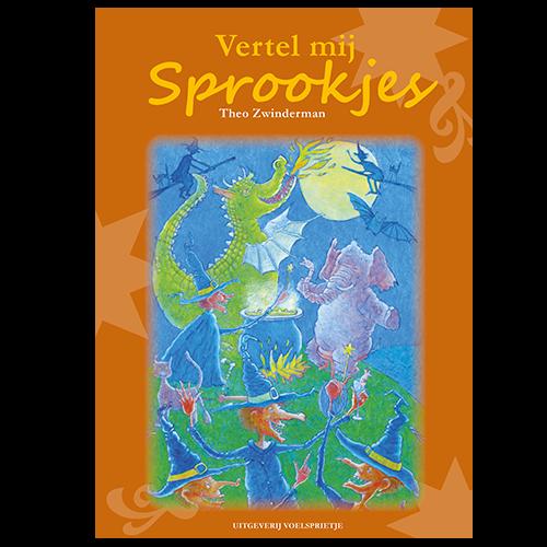 Vertel mij Sprookjes Theo Zwinderman ISBN 9789082421415